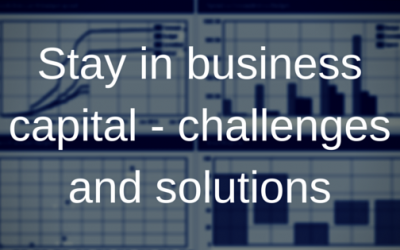The challenges with stay in business capital and one way to overcome them